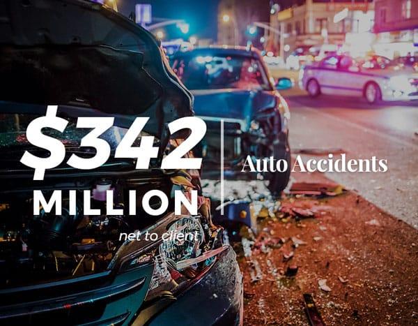 $342 Million | Auto Accidents